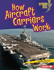 How aircraft carriers work cover image