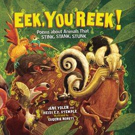 Eek, You Reek!