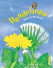 Dandelions: stars in the grass cover image