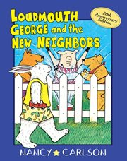 Loudmouth George and the New Neighbors