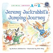 Jeremy Jackrabbit's Jumping Journey