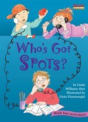 Who's Got Spots?