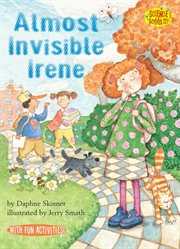 Almost Invisible Irene