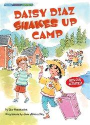 Daisy Diaz Shakes up Camp