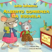 Alberto comienza la escuela (albert starts school)