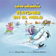 Ratones en el hielo (mice on ice)
