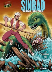 Sinbad: sailing into peril : an Arabian tale cover image