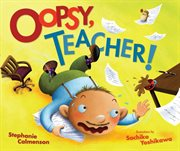 Oopsy, teacher! cover image