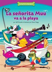 La seänorita Muu va a la playa