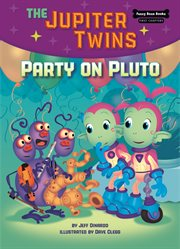 The Jupiter twins. Book 4, Party on Pluto cover image