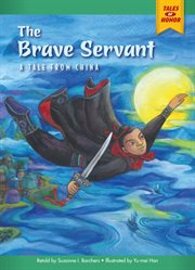 The brave servant: a tale from China cover image