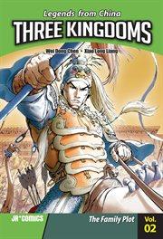 Three kingdoms. Vol. 02, The family plot cover image