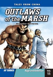 Rage and rebellion: Outlaws of the marsh volume 11 cover image