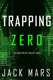 Trapping Zero cover image