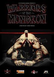 Warriors of the Mongkon - Season 1