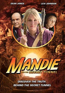 Mandie and the Secret Tunnel / Dean Jones
