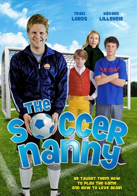 The Soccer Nanny / Traci Lords