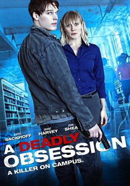 A Deadly Obsession / Katee Sackhoff