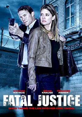 Fatal Justice / Cynthia Watros