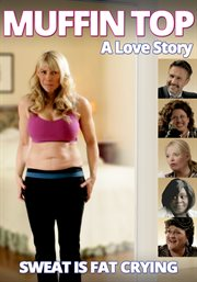 Muffin Top: A Love Story / Cathryn Michon