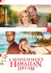 A Midsummer Hawaiian's Dream