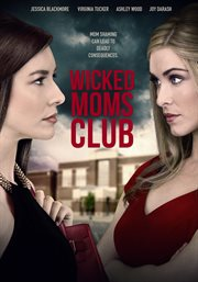 Wicked Moms Club