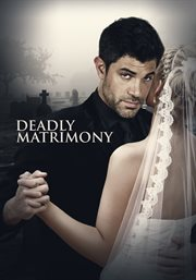 Deadly Matrimony