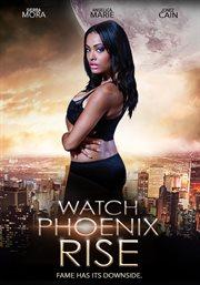 Watch Phoenix Rise