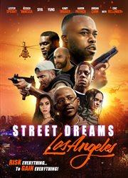 Street dreams : Los Angeles cover image