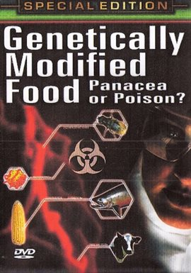 Genetically Modified Food: Panacea or Poison / Elliot Halmoff