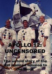 Apollo 12, Uncensored