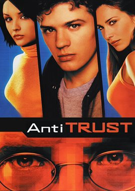 Anti-Trust / Ryan Phillippe
