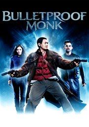 Bulletproof monk = : [Un moine à toute épreuve] cover image