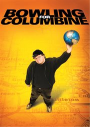 Bowling For Columbine / Michael Moore