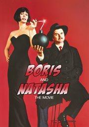 Boris and Natasha : the movie cover image