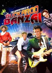 The adventures of Buckaroo Banzai cover image