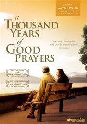 A thousand years of good prayers: The princess of nebraska cover image