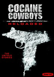 Cocaine Cowboys Reloaded