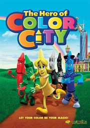 The hero of Color City cover image