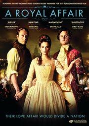 En kongelig affære = A royal affair cover image