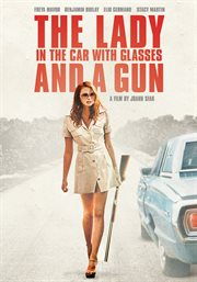 La dame dans l'auto avec des lunettes et un fusil = : The lady in the car with glasses and a gun cover image