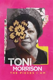 Toni Morrison : the pieces I am cover image