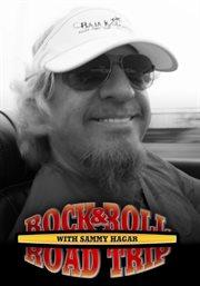 Rock & Roll Road Trip With Sammy Hagar - Season 1