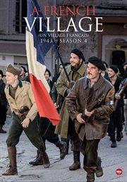 A French village 1943 = : Un village français 1943. Season 4 cover image