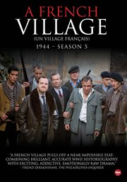 A French village 1944 = : Un village français 1944. Season 5 cover image