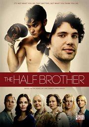 Half brother - season 1