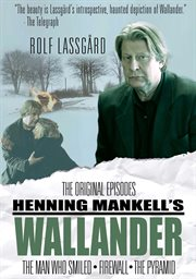 Henning Mankell's Wallander: the original episodes