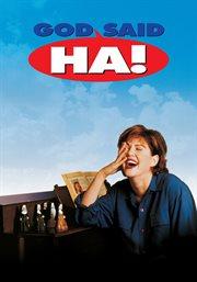"God said, ""Ha!"" cover image"