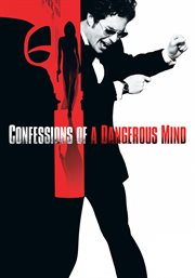 Confessions of a dangerous mind cover image