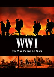 Wwi: the War to End All Wars - Season 1
